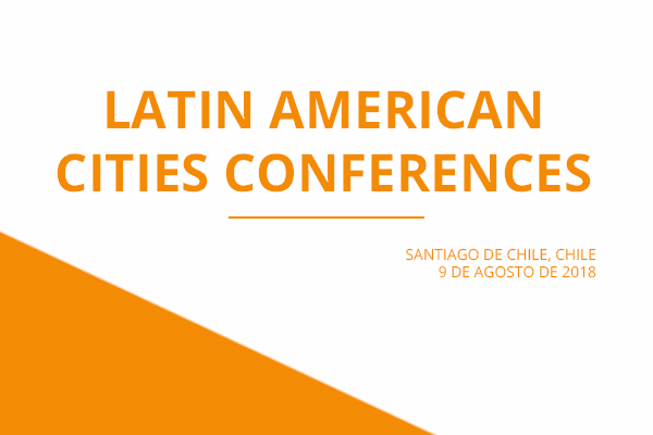 2018 Latin American Cities Conference