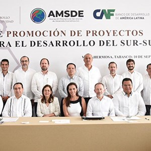 CAF Furthers Economic and Social Development in South-Southeast Mexico