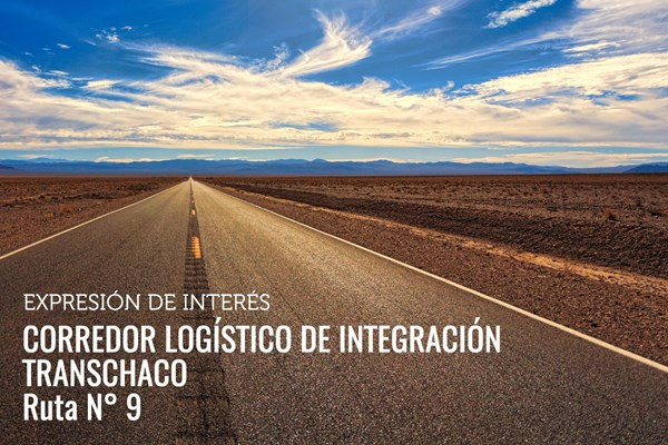 Call for Expressions of Interest: Transchaco Integration Logistics Corridor Route No. 9