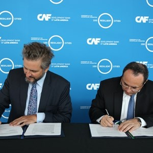 CAF and 100 Resilient Cities sign MoU to boost sustainability of Latin American cities
