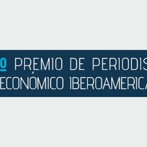 IE Business School organizes IX edition of the Ibero-American Economic Journalism Prize in collaboration with CAF