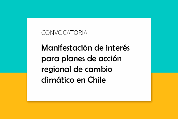 Expression of interest for regional climate change action plans in Chile