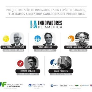 Five Latin Americans from four countries are the winners of the 2016 Innovators of America Award